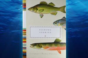 Βιβλίο του Henry Hugues: Fishing Stories, παρουσίαση και περίληψη του βιβλίου.