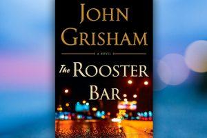 Βιβλίο του John Grisham:The Rooster Bar, παρουσίαση και περίληψη του βιβλίου.