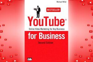Βιβλίο του Michael Miller: YouTube for Business, περίληψη και κριτική του βιβλίου.