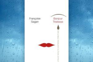 Βιβλίο της Fransoise Sagan: Bonjour Tristesse, παρουσίαση και κριτική του βιβλίου.